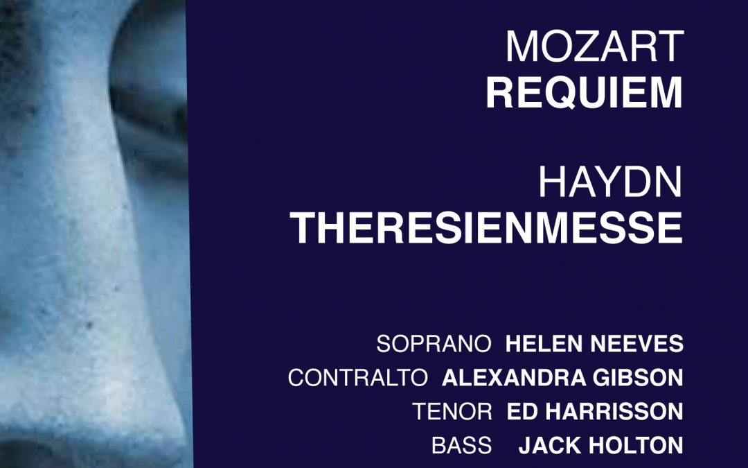 Mozart Requiem and Haydn Theresienmesse, Saturday 14 April 2018